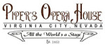 Two Great Shows at Piper's Opera House in Virginia City this Memorial Day weekend